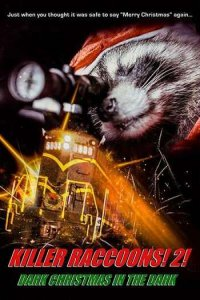 Download Killer Raccoons 2 Dark Christmas in the Dark Full Movie Hindi 720p