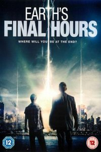 Download Earth's Final Hours Full Movie Hindi 720p
