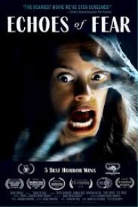 Download Echoes of Fear Full Movie Hindi 720p