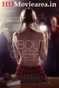 About Cherry Full Movie Download ss1