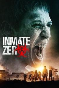 Download Inmate Zero Full Movie Hindi 720p
