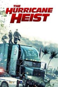 Download The Hurricane Heist Full Movie Hindi 720p
