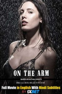 Download On the Arm Full Movie Hindi 720p