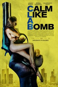 Download Calm Like a Bomb Full Movie Hindi 720p