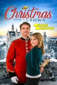 Download Christmas with a Crown Full Movie Hindi 720p