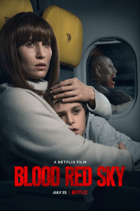 Download Blood Red Sky Full Movie Hindi 720p