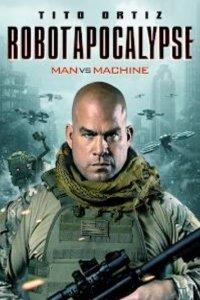 Download Robot Apocalypse Full Movie Hindi 720p