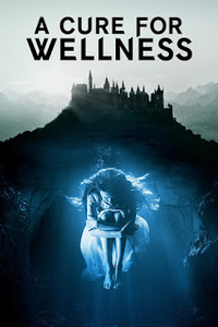 Download A Cure for Wellness Full Movie Hindi 720p