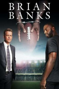Download Brian Banks Full Movie Hindi 720p