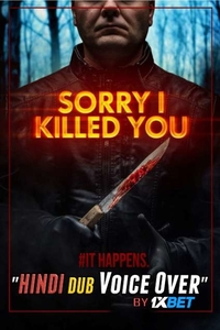 Download Sorry I Killed You Full Movie Hindi 480p