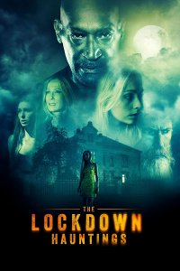 Download The Lockdown Hauntings Full Movie Hindi 720p