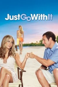 Download Just Go with It Full Movie Hindi 720p