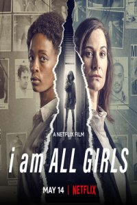 Download I Am All Girls Full Movie Hindi 720p