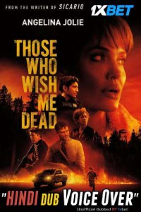 Download Those Who Wish Me Dead Full Movie Hindi 720p