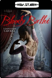 Download Bloody Ballet Full Movie Hindi 720p