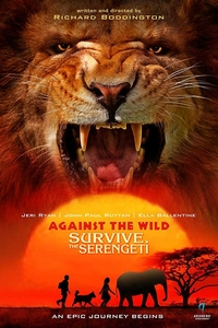 Against the Wild 2 Survive the Serengeti (2016) Download Dual Audio 480p