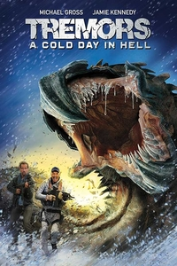 Tremors: A Cold Day in Hell (2018) Full Movie Download 480p