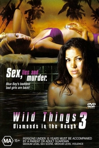 (18+) Wild Things: Diamonds in the Rough (2005) Download Dual Audio 480p