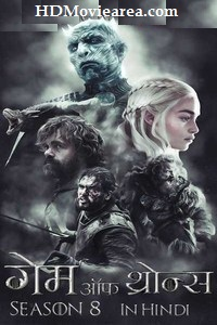 Game Of Thrones Season 8 Hindi Dubbed (Voice Over) Complete 480p 720p 1080p