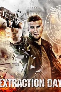 Extraction Day (2014) Full Movie Download Dual Audio 480p 720p