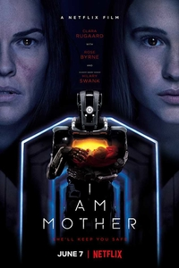 I Am Mother (2019) Full Movie Download in English 480p 720p (Netflix)