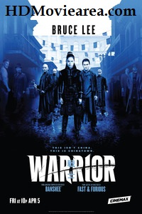 (18+) Warrior Season 1 Download English Complete (All Episodes Added) 720p 450MB