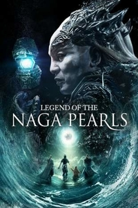Legend of the Naga Pearls (2017) Download Dual Audio in Hindi BluRay 480p 335MB | 720p 1GB ESubs