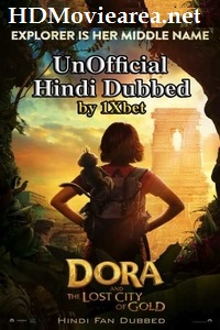 Dora and the Lost City of Gold 2019 Full Movie Hindi Dubbed HD 720p CamRip | 1Xbet