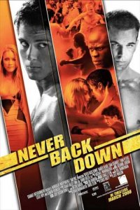 Never Back Down (2008) Full Movie Download Dual Audio in Hindi BluRay 720p 930MB | 1080p 1.7GB