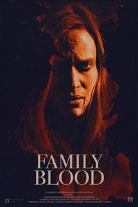Family Blood (2018) Full Movie Download English WEB-DL 720p 800MB