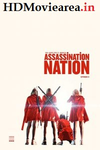 (18+) Assassination Nation (2018) Full Movie Download English BluRay 480p 400MB | 720p 1.27MB