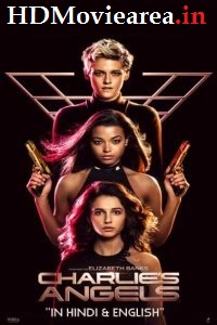 Charlie's Angels (2019) Full Movie Download Dual Audio in Hindi BluRay 480p 350MB | 720p 1GB