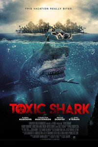 Toxic Shark (2017) Full Movie Download Dual Audio in Hindi BluRay 480p 300MB | 720p 900MB