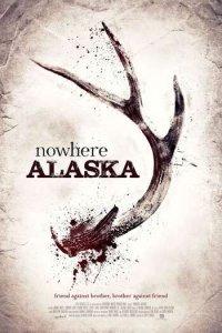 Download Nowhere Alaska Full Movie Hindi 720p