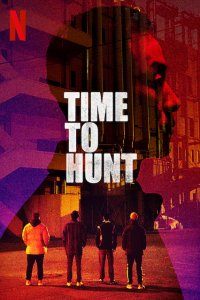 Download Time to Hunt Full Movie Hindi 720p