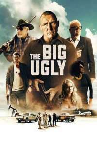 Download The Big Ugly Full Movie Hindi 720p