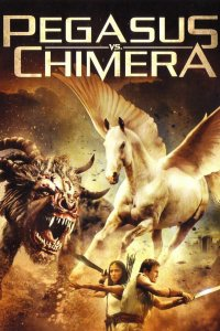Download Pegasus Vs. Chimera Full Movie Hindi 720p