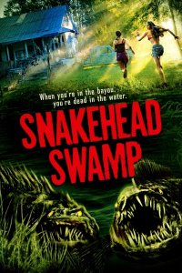 Download Snakehead Swamp Full Movie Hindi 720p