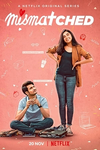 Download Netflix Mismatched Complete Web Series Hindi 720p