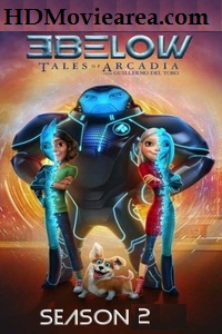 3Below: Tales of Arcadia (Season 2) Complete 720p Web-DL | Netflix Series