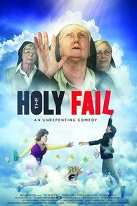 The Holy Fail (2018) Full Movie Download English 720p ESubs