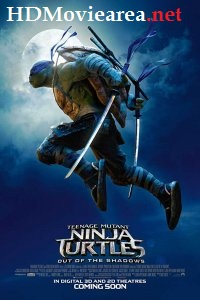 Teenage Mutant Ninja Turtles: Out of the Shadows (2016) Download (Hindi-English) 720p BluRay