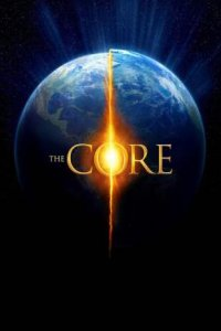 The Core (2003) Full Movie Download Dual Audio in Hindi 720p BluRay ESubs