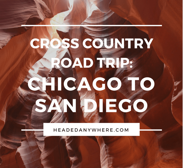 Our Amazing Cross Country Road Trip
