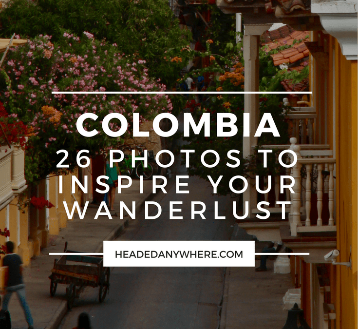 Photo Break – Colorful Colombia