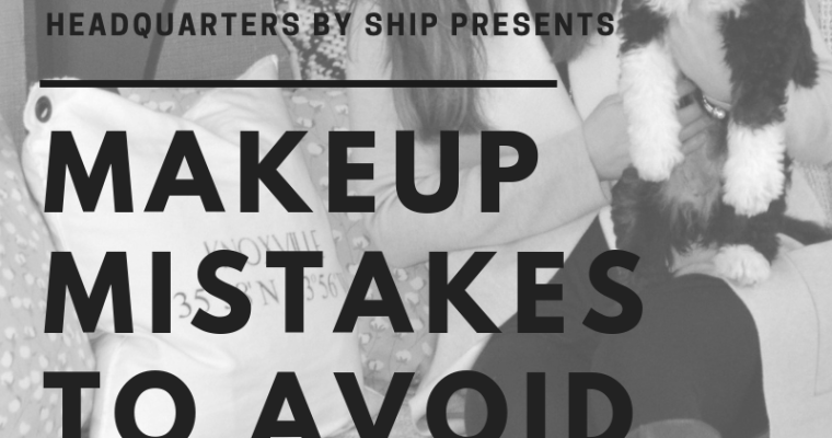 Makeup Application | Mistakes to Avoid