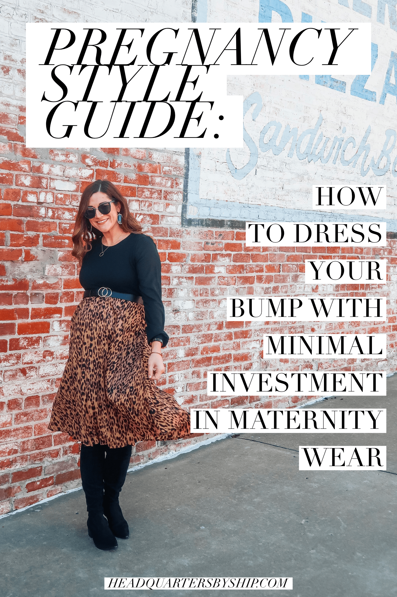 Pregnancy Style Guide | How to Dress Your Bump With Minimal Investment in Maternity Wear
