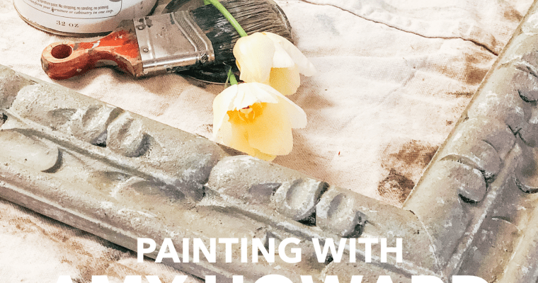 Painting With Amy Howard at Home One Step Paint & Cracked Patina