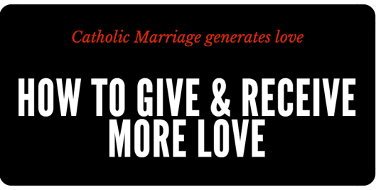 1 how to give and receive more love in marriage.png