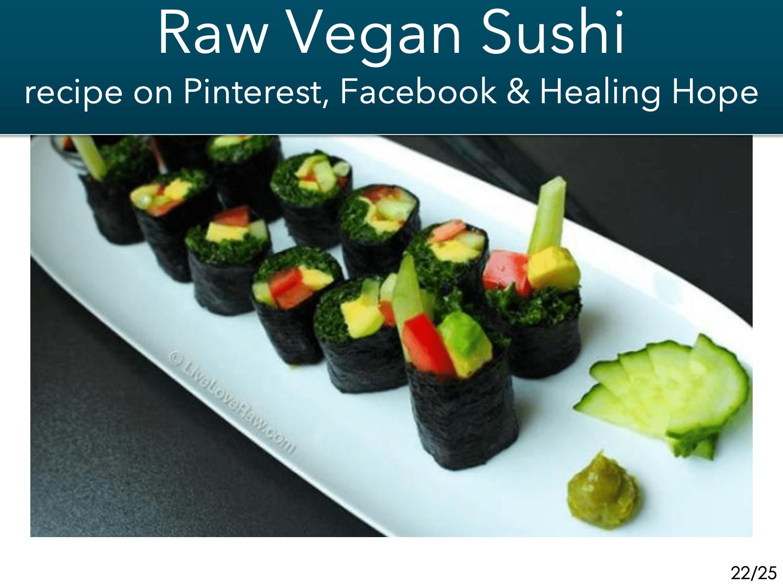 - -raw vegan sushi
